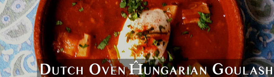 Dutch Oven Hungarian Goulash