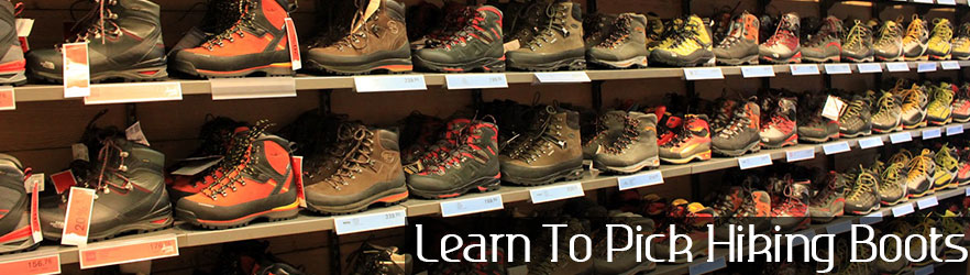Learn To Pick Hiking Boots