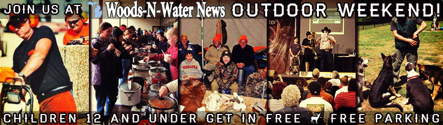 Michiganders: Join Us At Woods-N-Water News Outdoor Weekend!