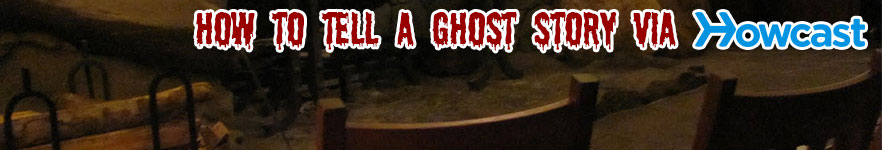 How to Tell a Ghost Story via Howcast