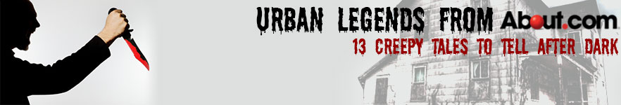 Urban Legends from About.com