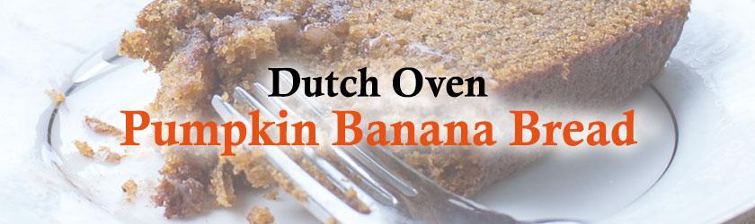 dutch-oven-pumpkin-banana-bread_featured