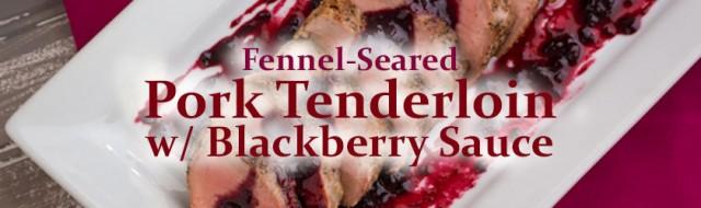 cast-iron-pork-tenderloi-blackberry-sauce